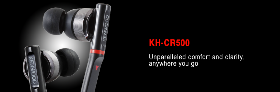 KH-CR500 In-ear headphones